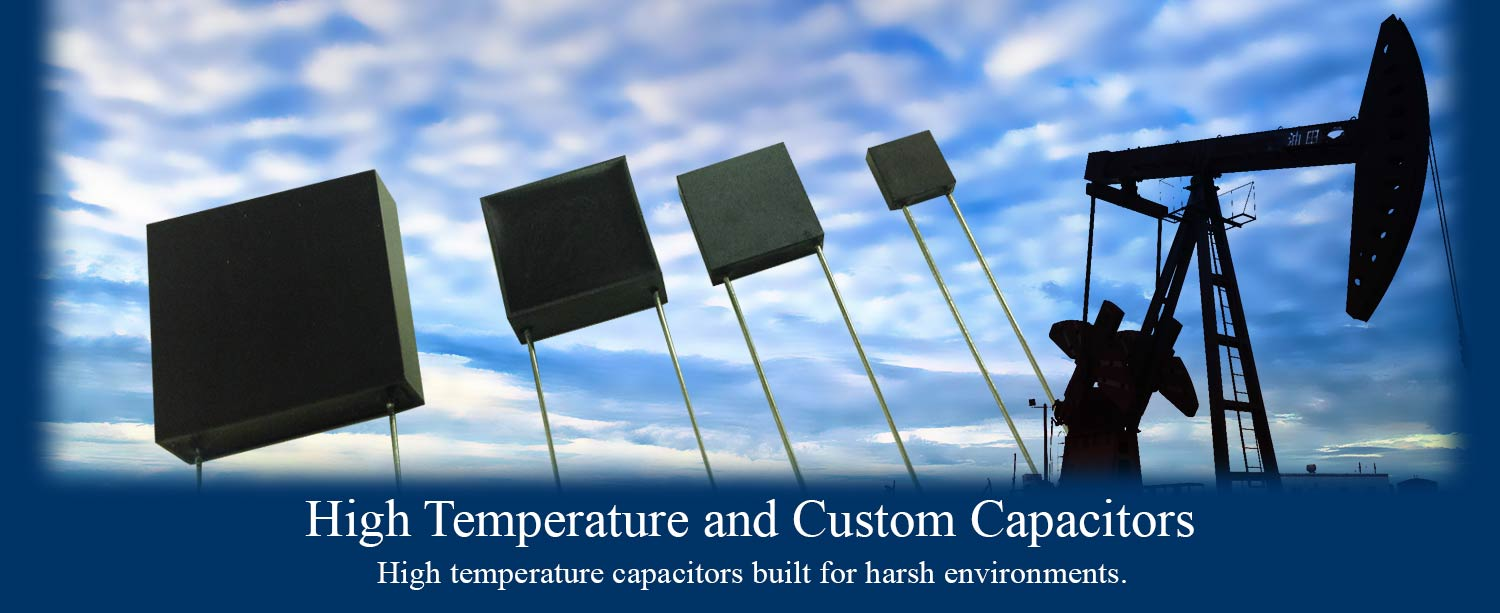 High Temperature Capacitors Made in USA